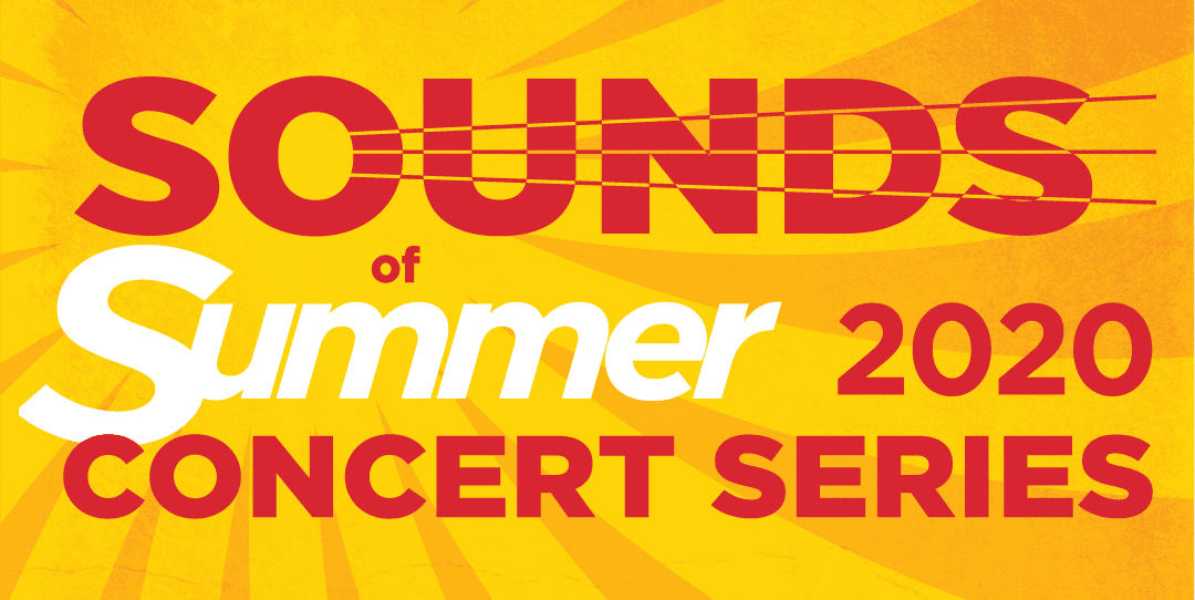 Sounds of Summer Concert Series - 2020